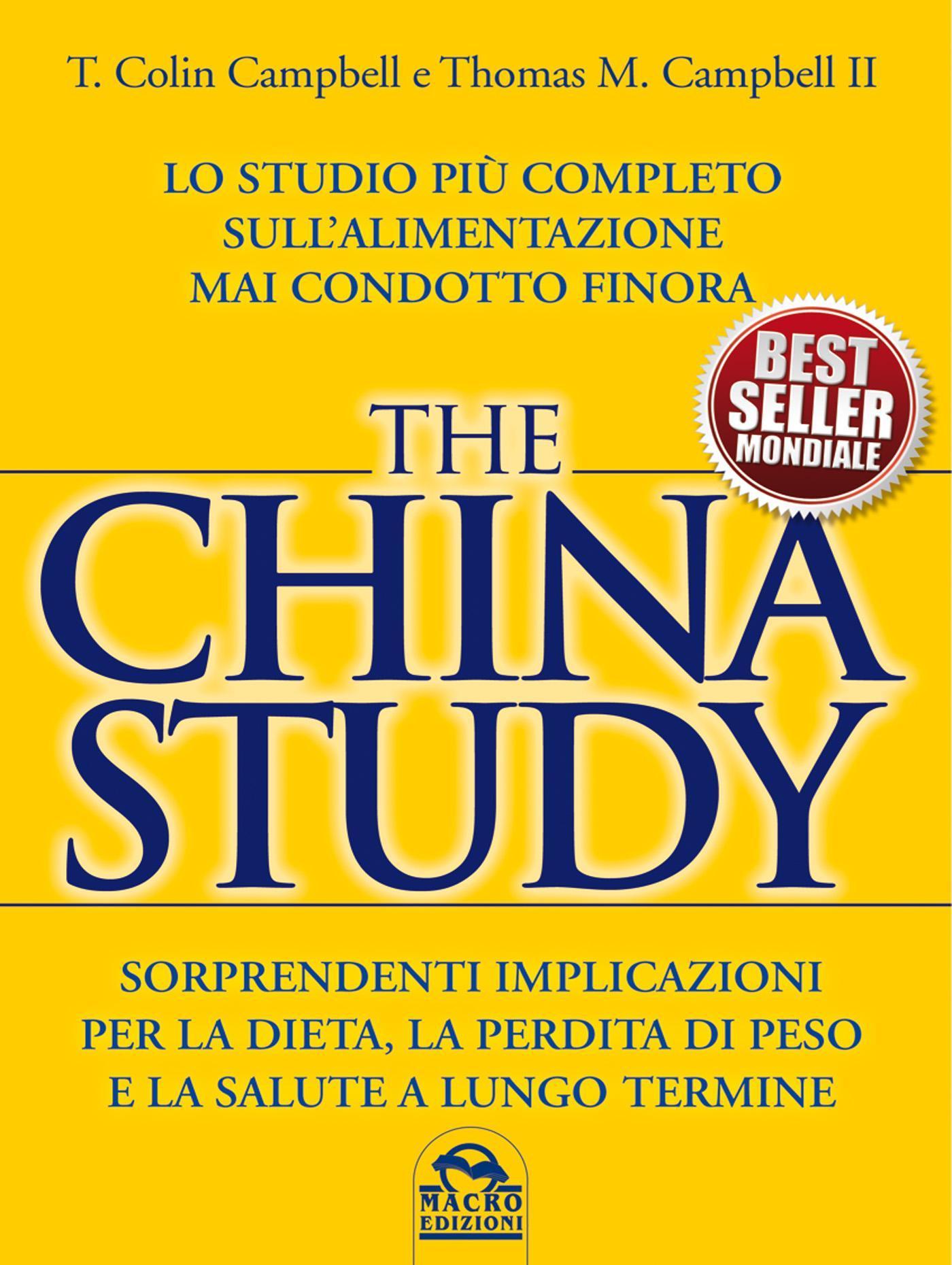 The China Study di T. Colin Campbell, Thomas M. …